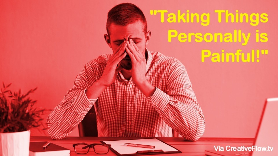 """Taking things personally is painful"" Una Doyle"
