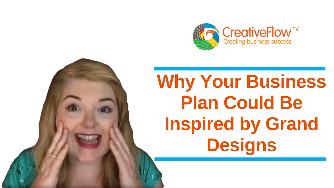 Why Your Business Plan Could Be Inspired by Grand Designs