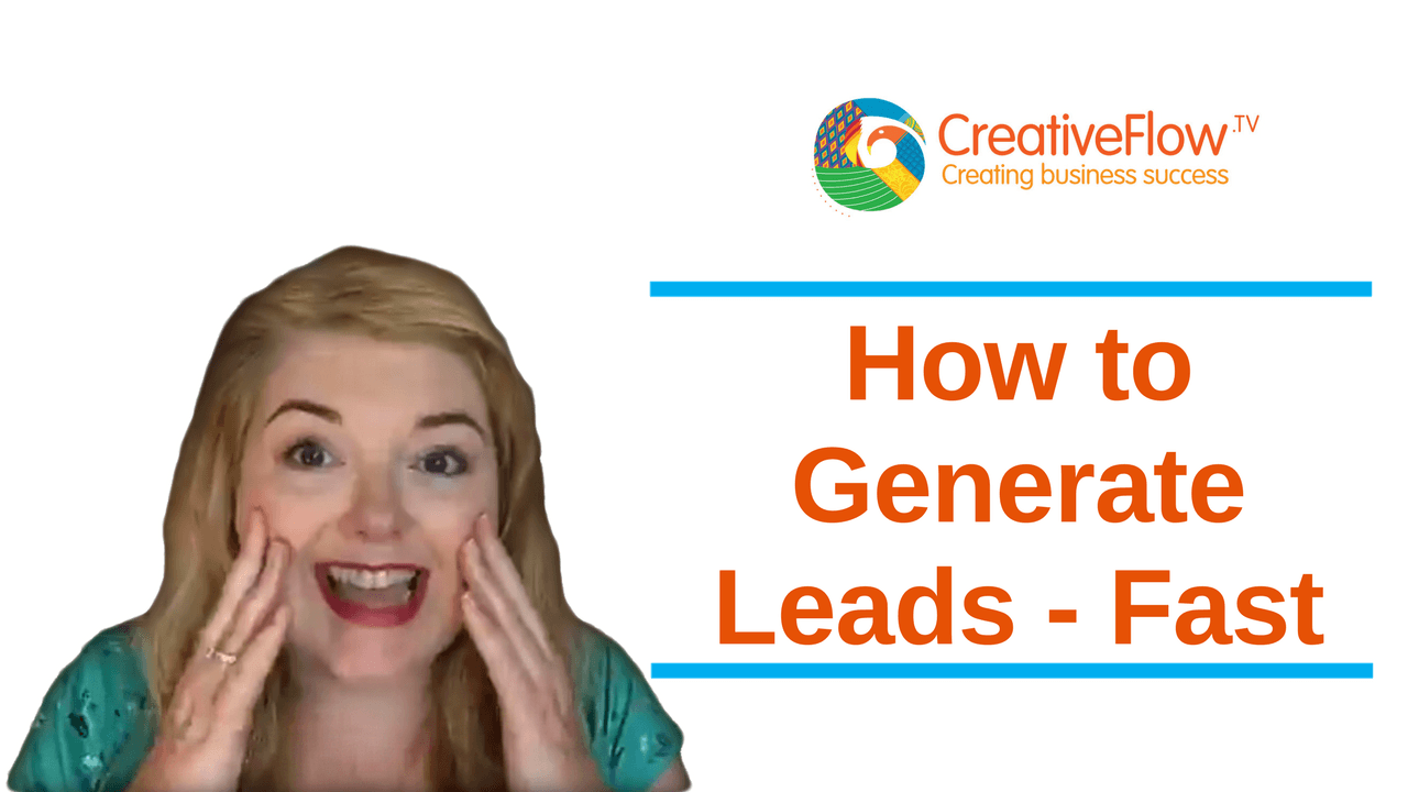 How to Generate Leads - Fast